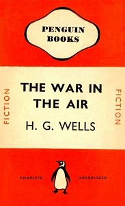 H G WELLS The War in the Air, 1941