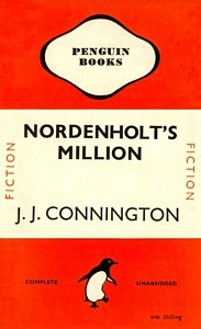 J J CONNINGTON Nordenholt's Million, 1947
