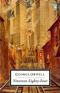 GEORGE ORWELL Nineteen Eighty-Four, 1989