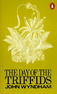 JOHN WYNDHAM The Day of the Triffids, 1970