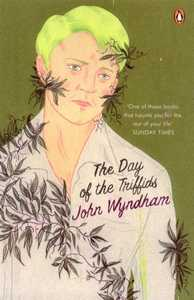 JOHN WYNDHAM The Day of the Triffid, 2008