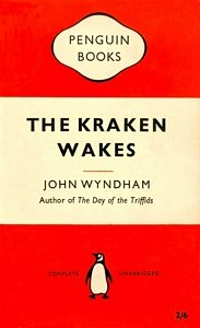 JOHN WYNDHAM The Kraken Wakes, 1955