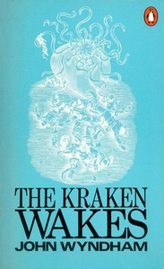 JOHN WYNDHAM The Kraken Wakes, 1970