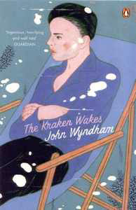 JOHN WYNDHAM The Kraken Wakes, 2008