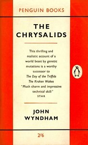 a literary analysis of the chrysalids by john wyrndham Litcharts assigns a color and icon to each theme in the chrysalids, which you can use to track the themes throughout the work walker, lanier the chrysalids chapter 1 litcharts litcharts llc, 25 aug 2015 web 2 oct 2018 walker, lanier the chrysalids chapter 1 litcharts litcharts llc, 25.