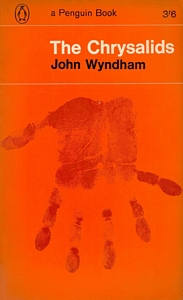 JOHN WYNDHAM The Chrysalids, 1964