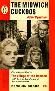 JOHN WYNDHAM The Midwich Cuckoos, 1960