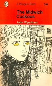 JOHN WYNDHAM The Midwich Cuckoos, 1964