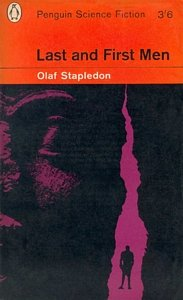 OLAF STAPLEDON Last and First Men, 1963