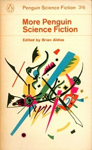 BRIAN ALDISS (Ed) More Penguin Science Fiction, 1963