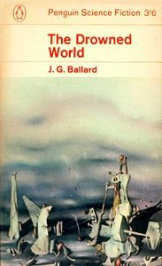 J G BALLARD The Drowned World, 1965