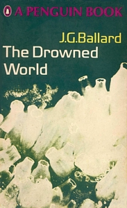 J G BALLARD The Drowned World, 1968