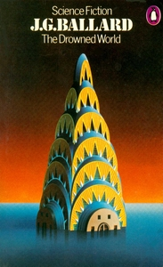 J G BALLARD The Drowned World, 1974