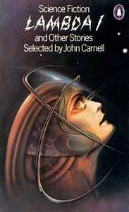 JOHN CARNELL (Ed) Lambda I and Other Stories, 1977
