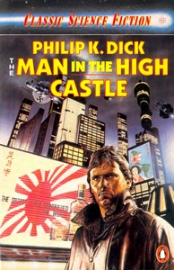 PHILIP K DICK The Man in the High Castle, 1987