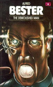 ALFRED BESTER The Demolished Man, 1979
