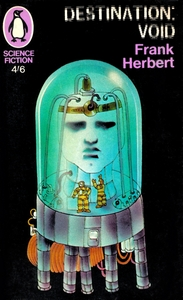 FRANK HERBERT Destination: Void, 1967