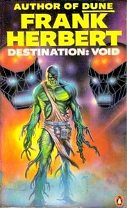 FRANK HERBERT Destination: Void, 1985