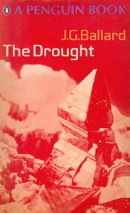 J G BALLARD The Drought, 1968
