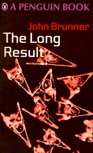 JOHN BRUNNER The Long Result, 1968