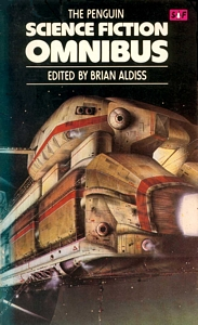 BRIAN ALDISS (Ed) The Penguin Science Fiction Omnibus, 1980