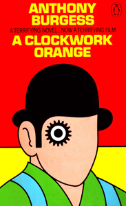 ANTHONY BURGESS A Clockwork Orange, 1972