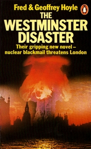 FRED and GEOFFREY HOYLE The Westminster Disaster, 1980