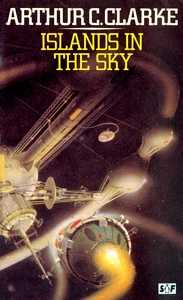 ARTHUR C CLARKE Islands in the Sky, 1981