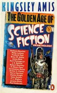 KINGSLEY AMIS (Ed) The Golden Age of Science Fiction, 1983