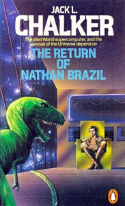 JACK L CHALKER The Return of Nathan Brazil, 1984