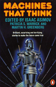 ISAAC ASIMOV et al (Eds) Machines That Think, 1985