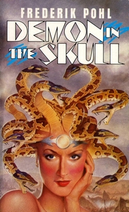 FREDERIK POHL Demon in the Skull, 1985