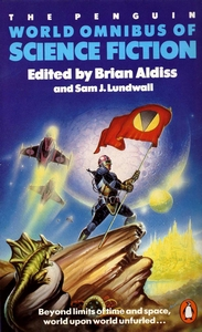 BRIAN ALDISS and SAM LUNDWALL (Eds) The Penguin World Omnibus of Science Fiction, 1986