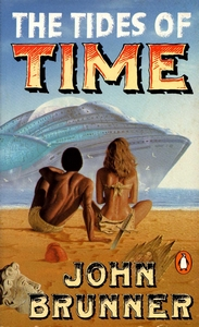 JOHN BRUNNER The Tides of Time, 1986