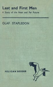 OLAF STAPLEDON Last and First Men, 1937