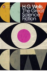 H G WELLS The Great Science Fiction, 2016