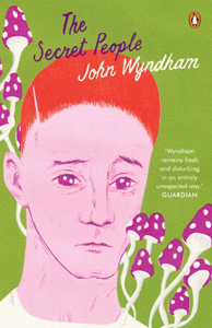 JOHN WYNDHAM The Secret People, 2016