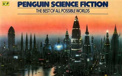 PENGUIN SCIENCE FICTION The Best of All Possible Worlds, 1979