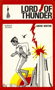 ANDRÉ NORTON Lord of Thunder, 1968