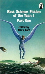 TERRY CARR (Ed) Best Science Fiction of the Year 1, Part One, 1978