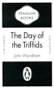 JOHN WYNDHAM The Day of the Triffids, 2009