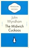 JOHN WYNDHAM The Midwich Cuckoos, 2009