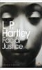 L P HARTLEY Facial Justice, 2014