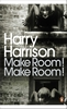 HARRY HARRISON Make Room! Make Room!, 2009