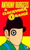 ANTHONY BURGESS A Clockwork Orange, 1992