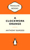 ANTHONY BURGESS A Clockwork Orange, 2008