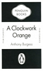 ANTHONY BURGESS A Clockwork Orange, 2009