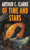 ARTHUR C CLARKE Of Time and Stars, 1993