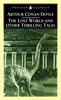ARTHUR CONAN DOYLE The Lost World and Other Thrilling Tales, 2001