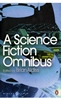 BRIAN ALDISS (Ed) A Science Fiction Omnibus, 2008